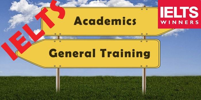 تفاوت اصلی آیلتس آکادمیک و جنرال | آیلتس آکادمیک یا جنرال؟ | آموزش آیلتس آنلاین