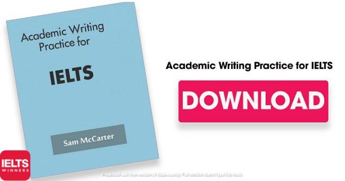 دانلود کتاب Academic Writing Practice for IELTS | تمرین رایتینگ آکادمیک برای آیلتس
